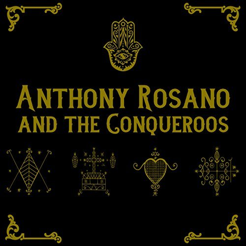 anthonyrosanoandtheconquerooscover