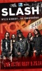 Slash featuring Myles Kennedy & The Conspirators Live At The Roxy 9/25/14