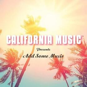 California Music Presents Add Some Music