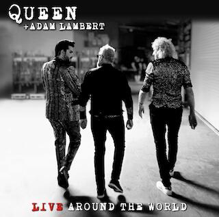 Queen + Adam Lambert - 'Live Around The World'
