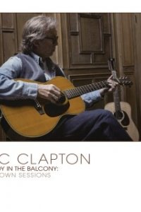 Eric Clapton The Lady in the Balcony: Lockdown Sessions