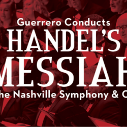Handel's Messiah - Nashville Symphony and Chorus