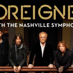 Foreigner with the Nashville Symphony Orchestra & Chorus