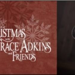 The Gift of Christmas with Trace Adkins & Friends