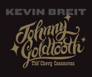 Johnny Goldtooth and the Chevy Casanovas